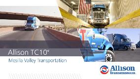 http://www.allisontransmission.com/videos/default-source/web/tc10/mesilla-valley-transportation-chooses-the-tc10.mp4?sfvrsn=10